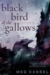 black bird at the gallows